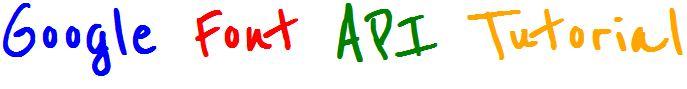 Google Font API Tutorial